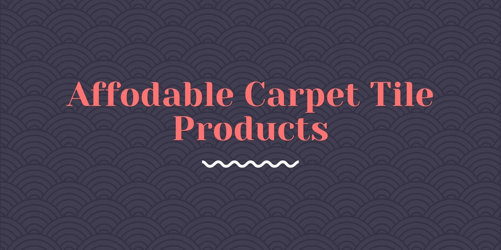 Affodable Carpet Tile Products Baulkham Hills
