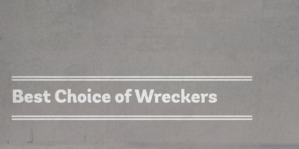Best Choice of Wreckers Clontarf