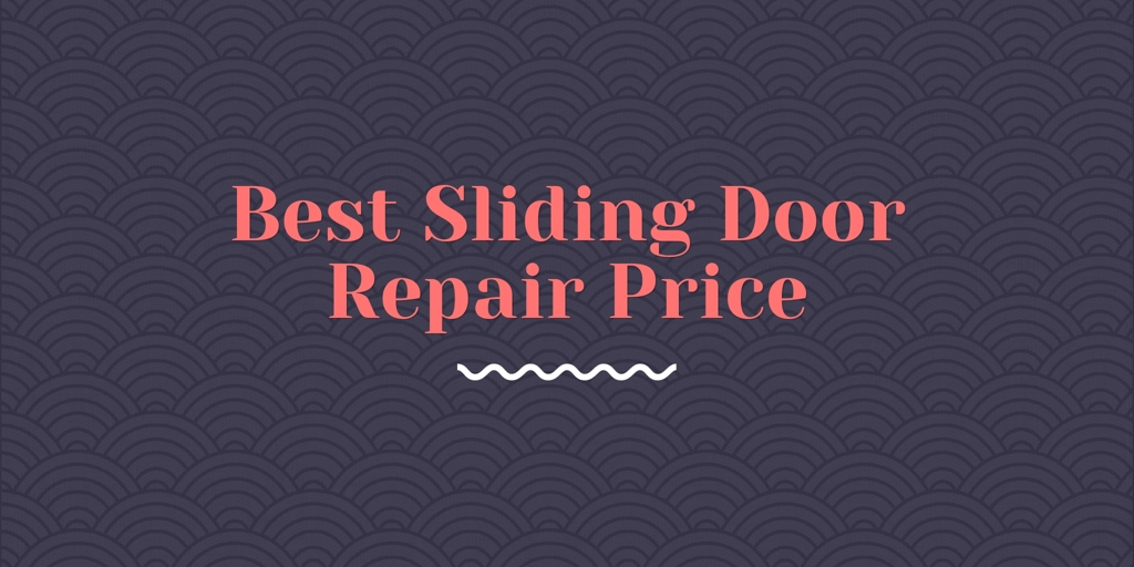 Best Sliding Door Repair Price Hillarys