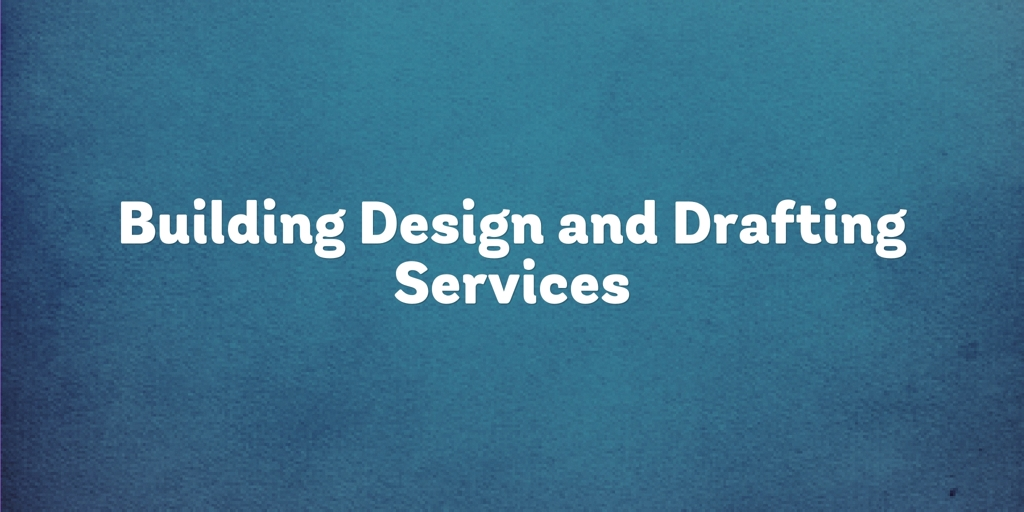 Building Design and Drafting Services Minto