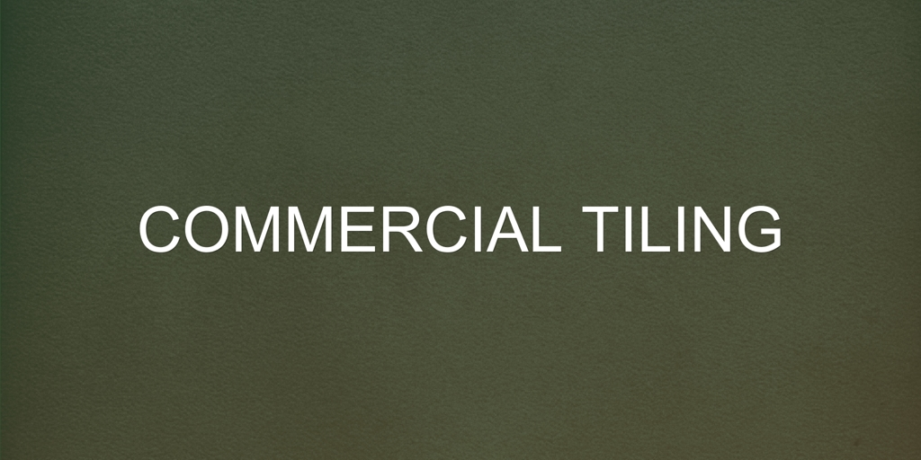 Commercial Tiling Spence