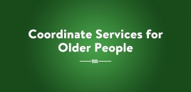 Coordinate Services for Older People  | Robina Aged Care Courses Robina