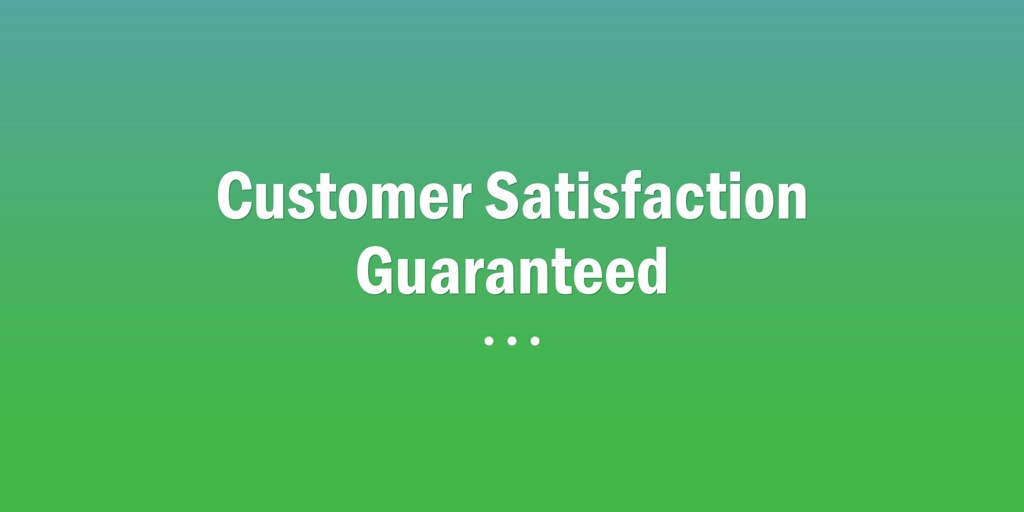 Customer Satisfaction Guaranteed Tamworth