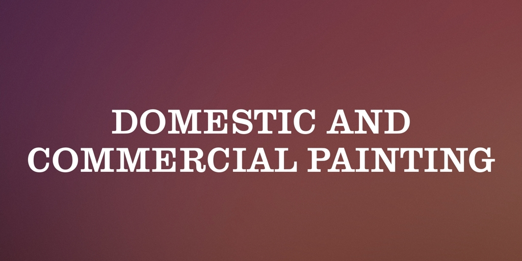 Domestic and Commercial Painting Granville Painters and Decorators Granville