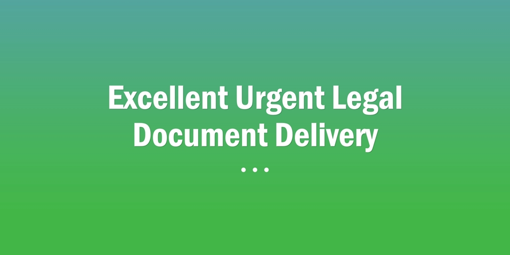 Excellent Urgent Legal Document Delivery Perth