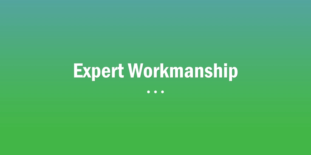 Expert Workmanship Tamworth