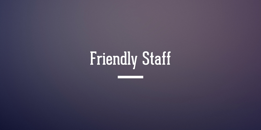 Friendly Staff Ayr