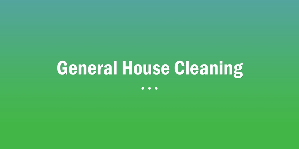 General House Cleaning Reedy Creek