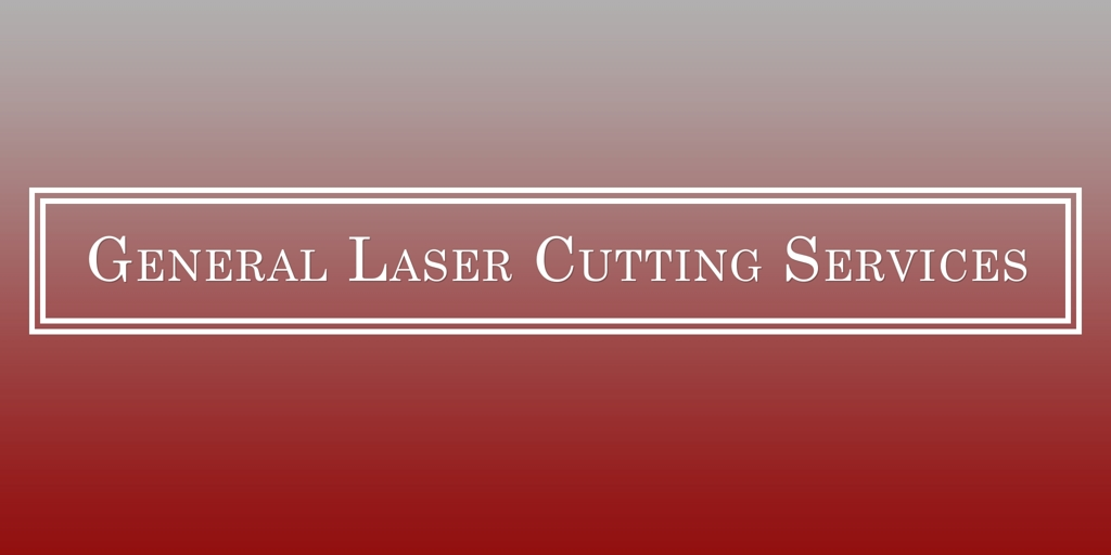 General Laser Cutting Services Caboolture Laser Cutters Caboolture