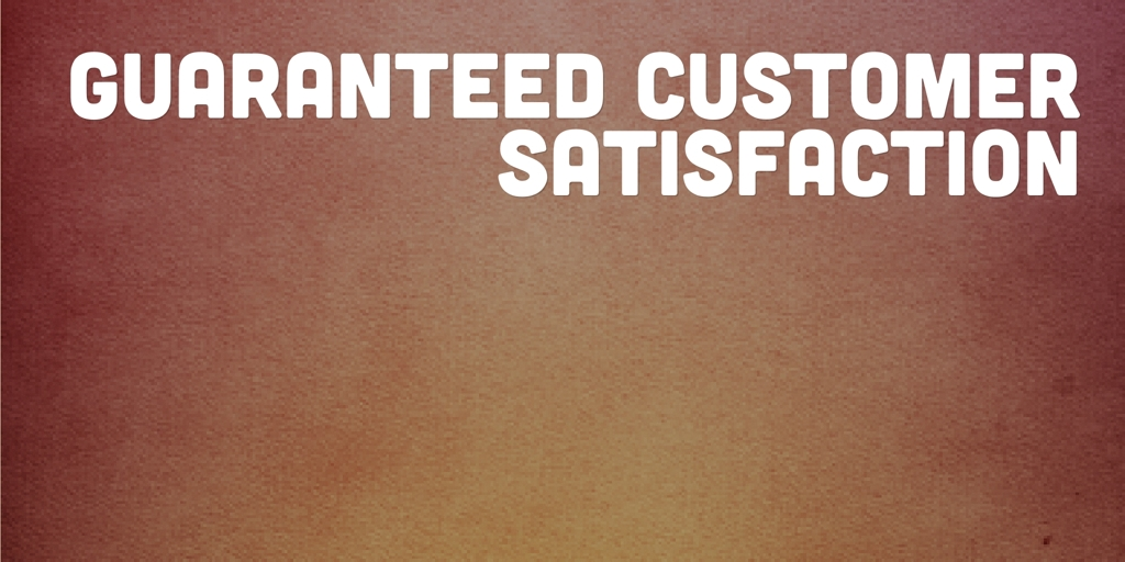 Guaranteed Customer Satisfaction Sydney