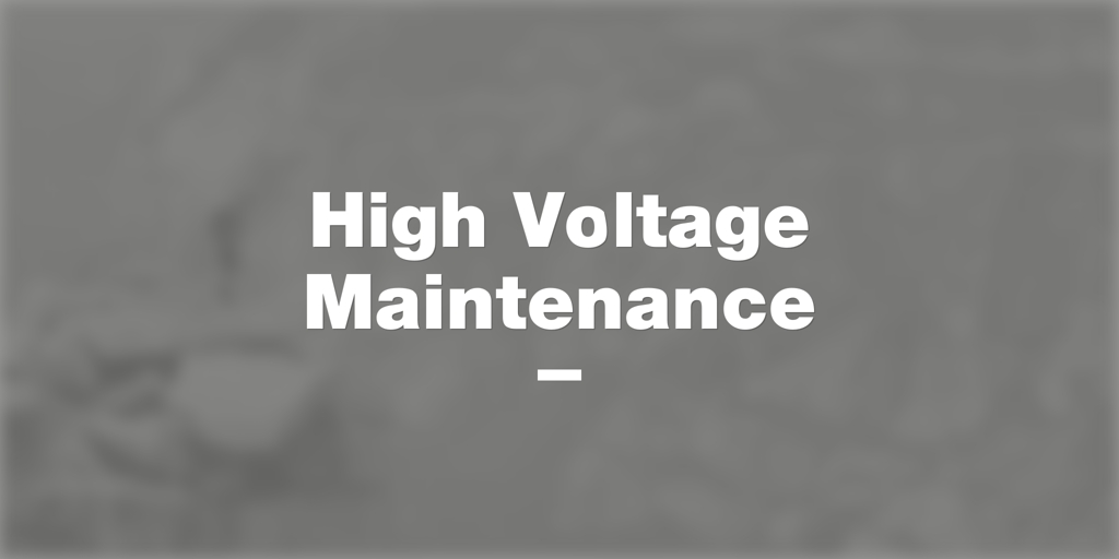 High Voltage Maintenance  Strathmore Electricians Strathmore