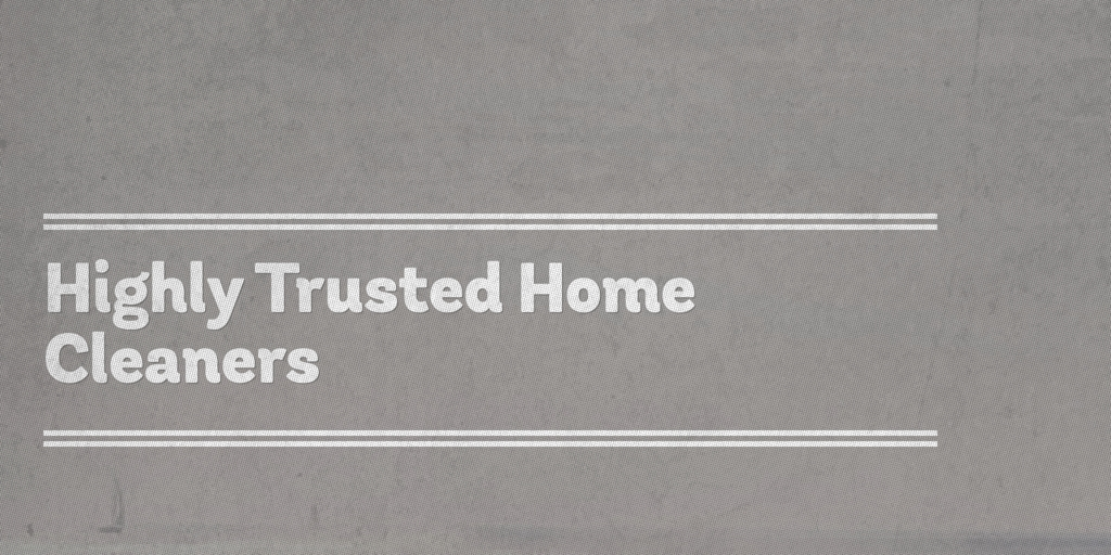 Highly Trusted Home Cleaners Oxley