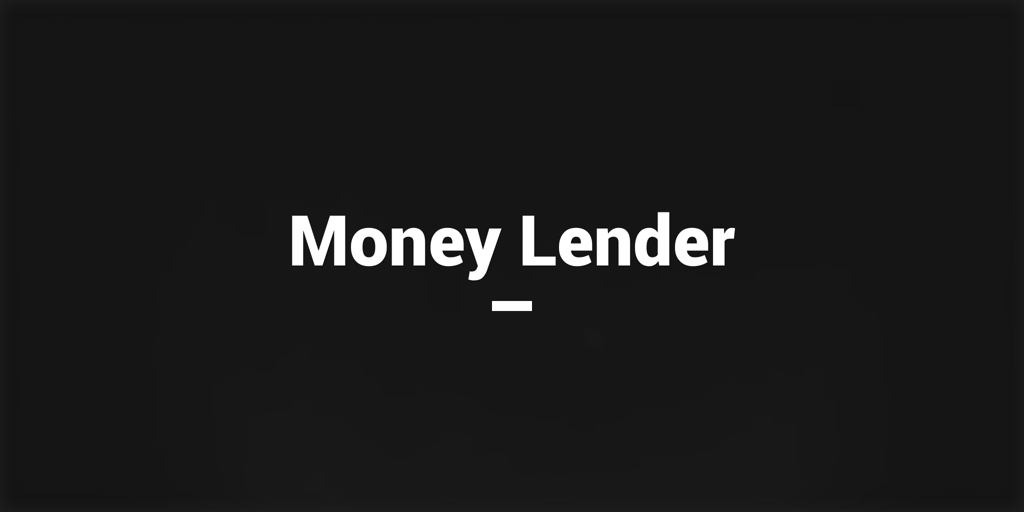 Money Lender north road