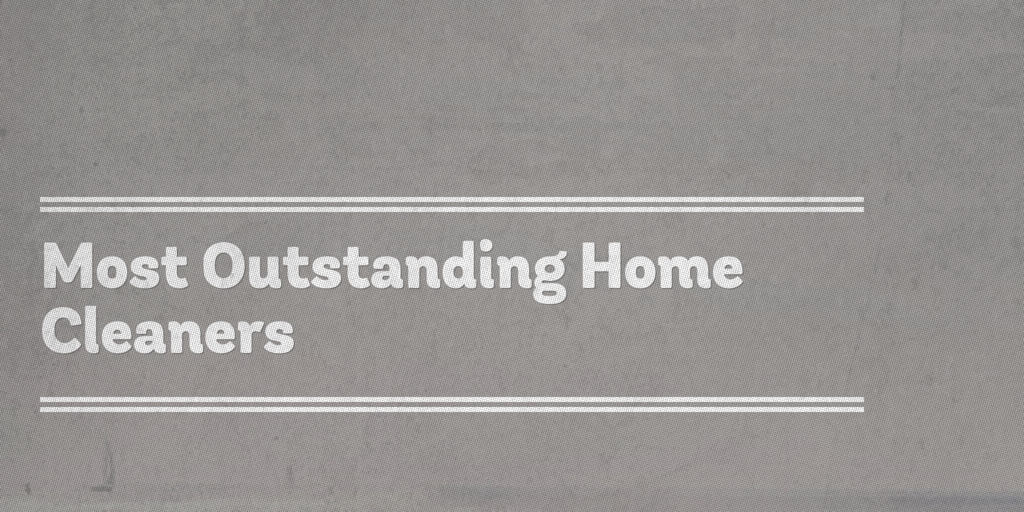 Most Outstanding Home Cleaners Oxley