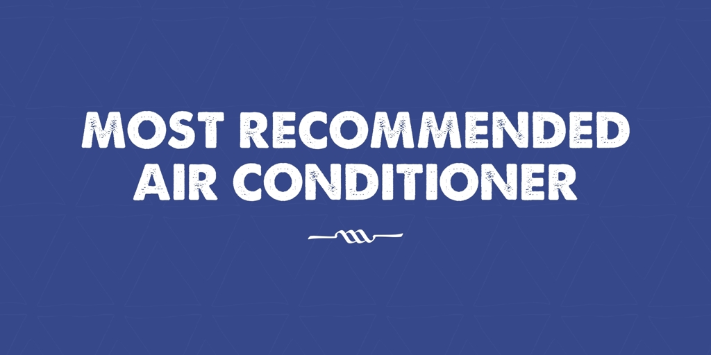 Most Recommended Air Conditioner Boronia Heights