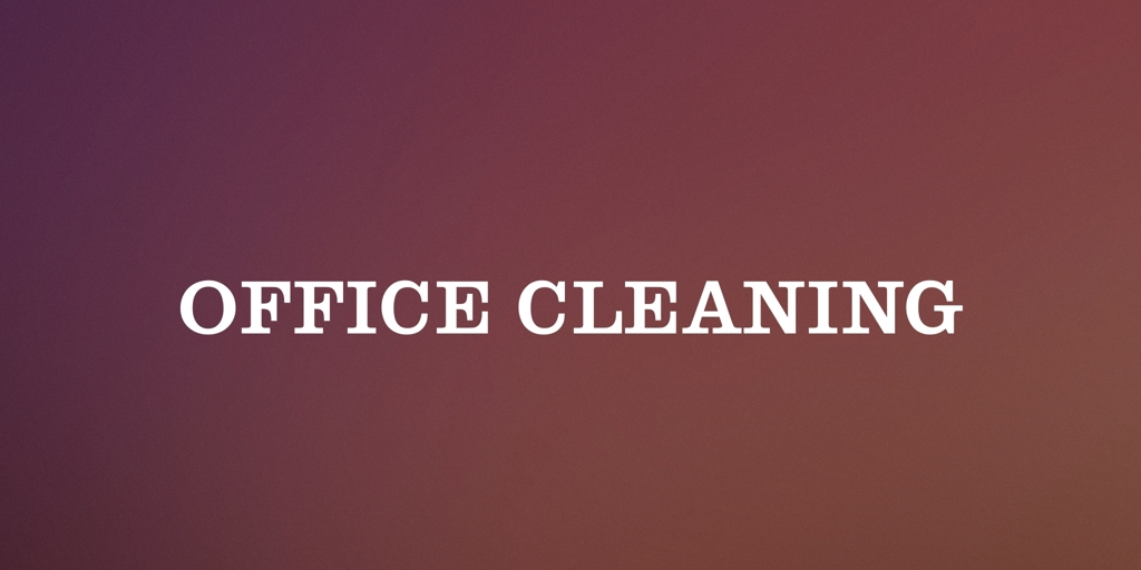 Office Cleaning Hoxton Park