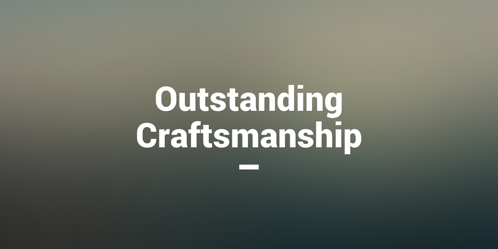 Outstanding Craftmanship Oxenford