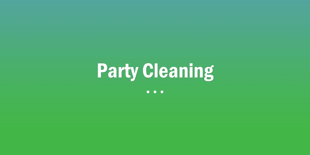 Party Cleaning Reedy Creek