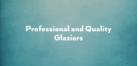 Professional and Quality Glaziers Prospect