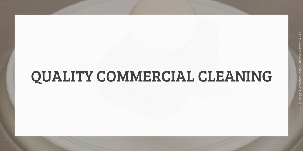 Quality Commercial Cleaning Eschol Park