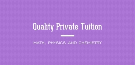 Quality Private Tuition for Math, Physics and Chemistry Forest Lake