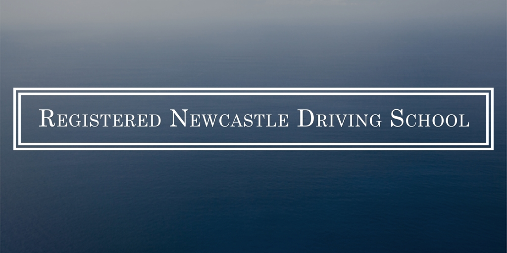 Registered Newcastle Driving School Newcastle Driving Lessons and Schools Newcastle