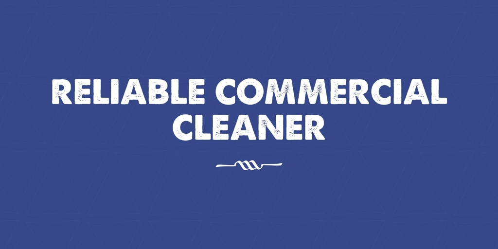 Reliable Commercial Cleaner Eight Mile Plains