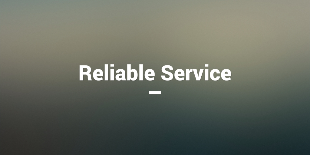 Reliable Service Northwood