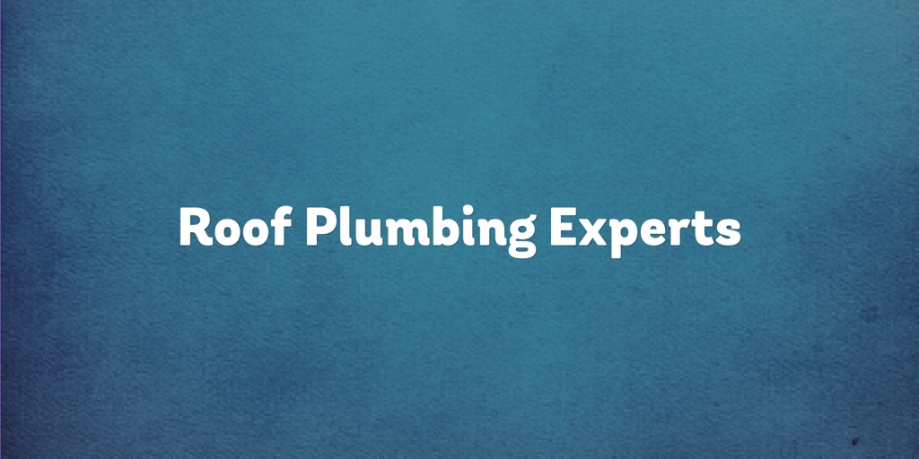 Roof Plumbing Experts Wollongong