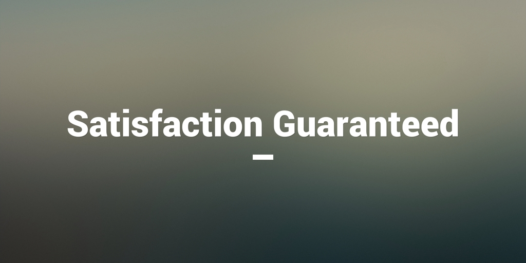 Satisfaction Guaranteed Cannington