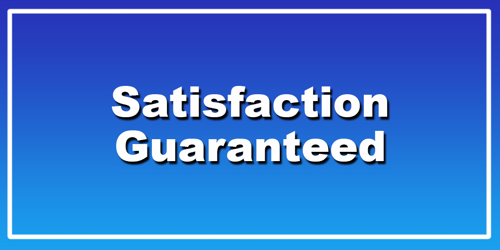 Satisfaction Guaranteed Canberra