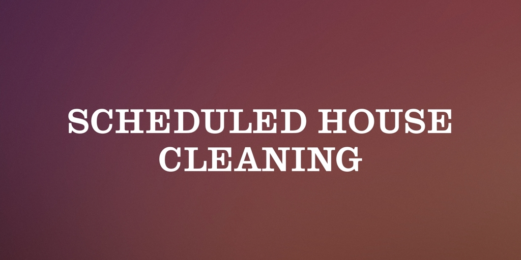 Scheduled House Cleaning Robina