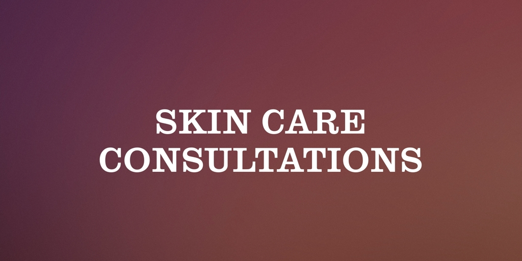 Skin Care Consultations | Hobart Skin Care Treatment Hobart