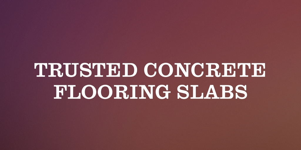 Trusted Concrete Flooring Slabs Springvale