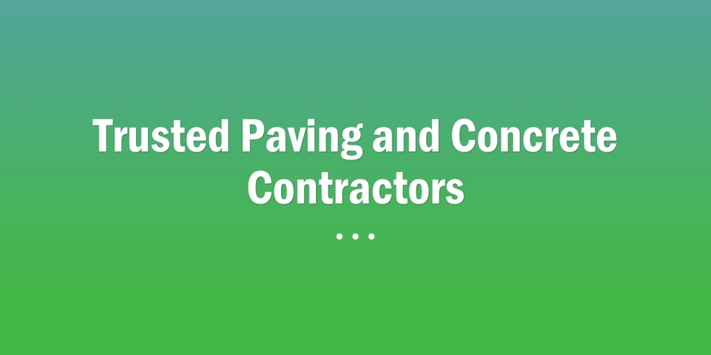 Trusted Paving and Concrete Contractors Broulee