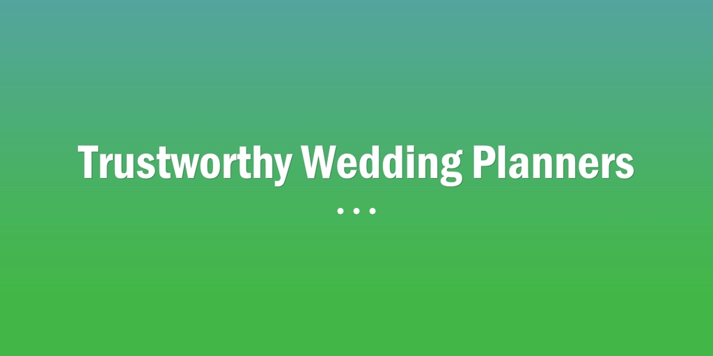 Trustworthy Wedding Planners Tamworth
