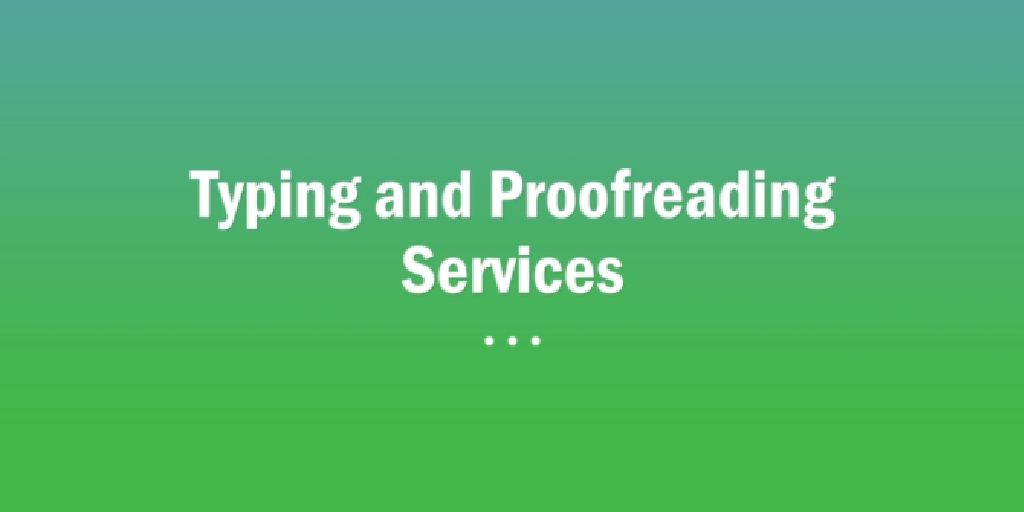 Typing and Proofreading Services Revesby